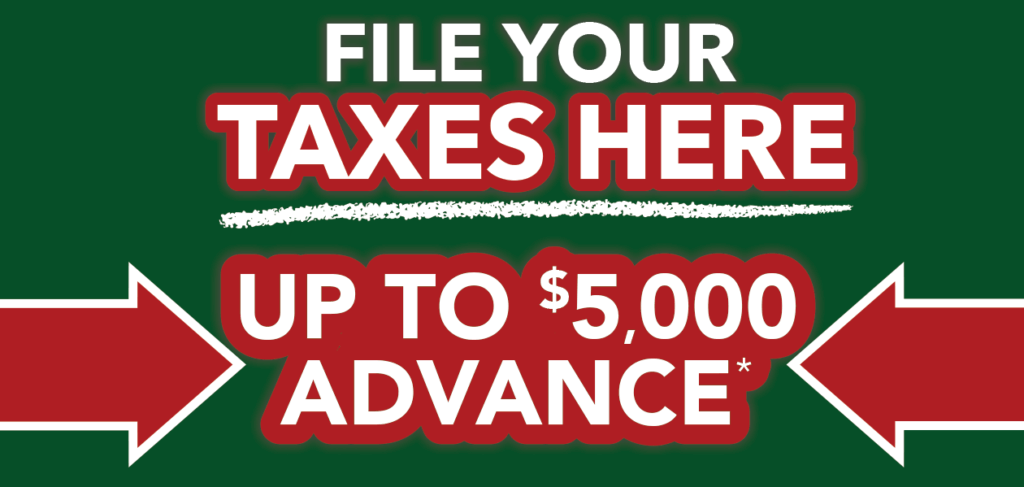 File your taxes here up t 5000 dollar advance